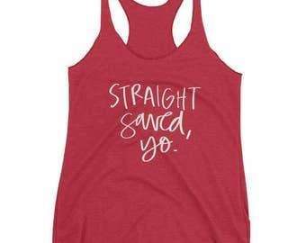 Straight Saved, Yo Funny Jesus Handlettered Women's Summer Racerback Tank