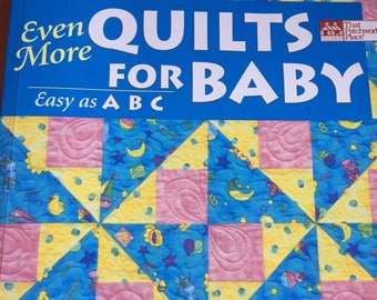 Even More QUILTS for BABY easy as ABC Ursula Reikes Traditional blocks for quilting