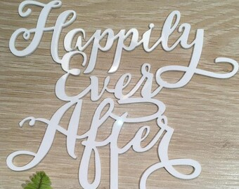 Happily Ever Afer Acrylic White Gloss Wedding Cake Topper