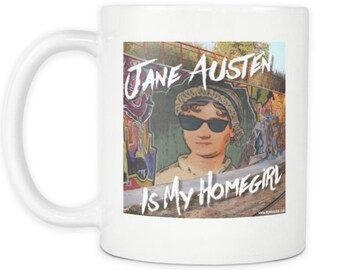 Jane Austen Homegirl 11oz Mug