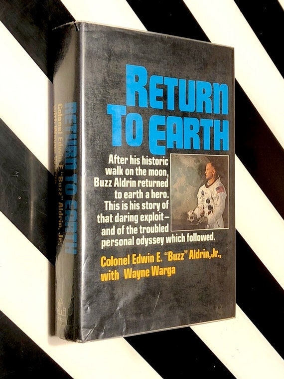 Return to Earth by Buzz Aldrin (1973) signed first edition book