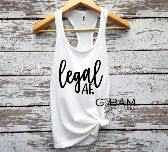 Legal AF Birthday Tank top / 21st Birthday tank / 21st Birthday shirt