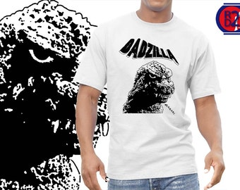 Dadzilla  monster Tshirt