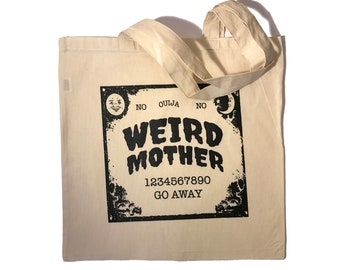 Weird Mother Ouija Natural Canvas Tote Bag. 15x15 inches.
