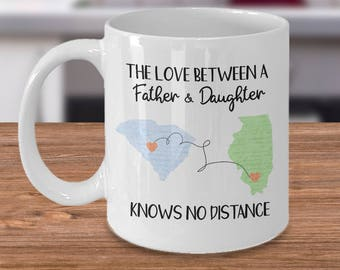 Long Distance Mug, Long Distance Dad, State To State Mug, Father And Daughter, Moving Away Gift, Knows No Distance, Moving States Gift