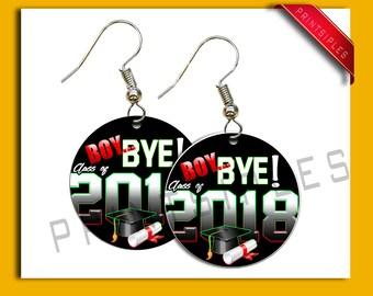 Graduation Earrings Gift Jewelry Humor 2018 Boy Bye