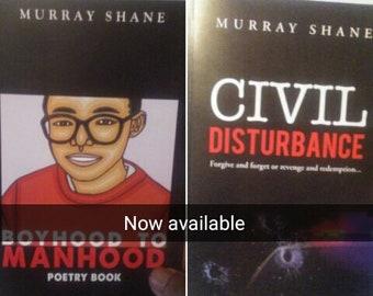 Civil Disturbance and Boy Hood to Manhood