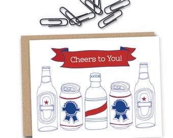Beer Birthday Card  - Funny Birthday Card - Male Birthday Card - Beer Birthday - Fathers Day Card - Boyfriend - Congratulations - Cheers