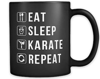 Eat Sleep Karate Repeat Mug, Karate Gift, Karate Mug, Martial Arts Gift, Martial Arts Mug, Fighter Gift, Fighter Mug #a316