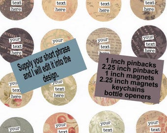 Your phrase here - 2.25 pocket mirror - fridge magnet - save the dates -  Custom Design - YOUR DESIGN HERE - Personalized