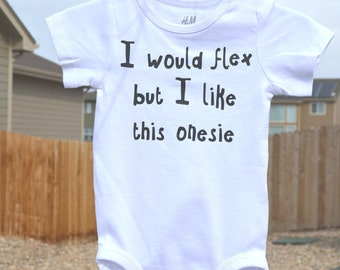 "Baby bodysuit ""I would flex but"" - Personalized - Customizable -Name is customizable - Baby Bodysuit - Baby outfit - Baby gift - Shower Gift"