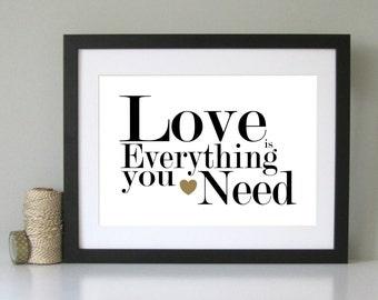 Love print. Love is everything print. Valentine's gift. Romantic gift. Wedding Anniversary gift. Bedroom wall art. Monochrome print