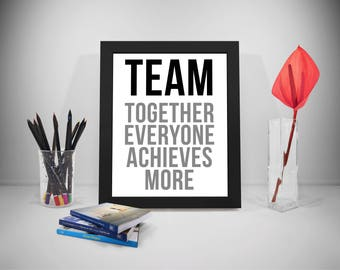 Team Work Quotes, Together Everyone Archives, Team Work Poster, Team Work Print, Business Prints, Teamwork Quote, Office Decor, Office Art