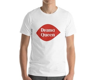 SALE TODAY ONLY Drama Queen T-Shirt