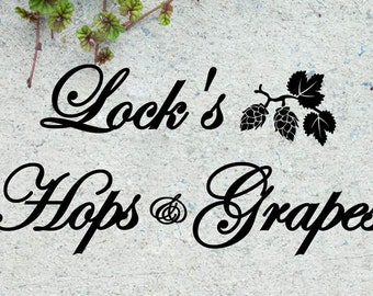 """Custom Hops and Grapes Wine Vinyl Wall Quote Sticker Decal 11""""h x 22""""w"""