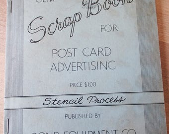 Vintage 1940 or 1950s book - Gem Post Card Advertising Scrap book - Stencil process by Bond Equipment Co.  - Estate find!