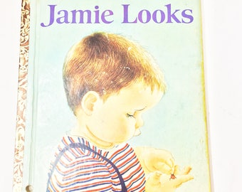 Jamie Looks. FIRST EDITION Little Golden Book circa 1963. Adelaide Holl. Eloise Wilkin. Vintage Children's Book