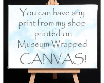 """Custom Canvas Gallery Wrapped Museum Grade Archival- Choose Any Print From My Shop Stretched 1.5"""" Thick- Canvas Watercolor Art- 6x8 to 24x36"""
