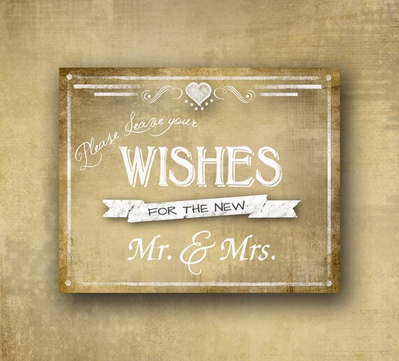 Printed Wedding sign for your guests to send you special wishes - Please leave your wishes for the new Mr & Mrs - Vintage heart collection