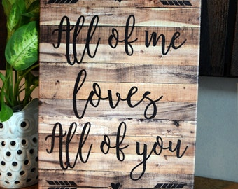 """14 x 20 Inch """"All of me Loves All of you"""" canvas print"""