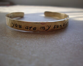 You are my shunshine Inspired hand stamped brass cuff bracelet | uplifting | encourage