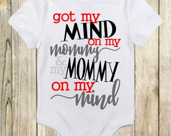 Got My Mind On My Mommy And My Mommy On My Mind #Laidback - Funny Onesies® - Unique Baby Gift-Baby Shower Gift -Baby Boy Clothes-Mom Onesie