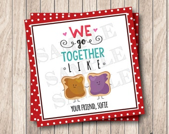 Personalized Printable We Go Together Like Tags, Printable Peanut Butter & Jelly Valentine Tags