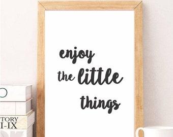 Enjoy the little things, Digital art, Wall decor, Wall art, Printable, Home decor, Quotes