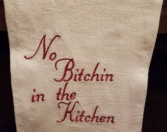 No B****ing In The Kitchen Tea Towel