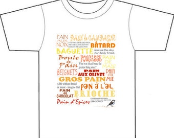 French, foodies, tee-shirt, bread, quotes, birthday gift, mens,womens