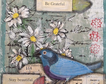 Original mixed media recycled book cover art plaque  | ephemera | be brave | be grateful | stay beautiful | blue birds | daisies | music