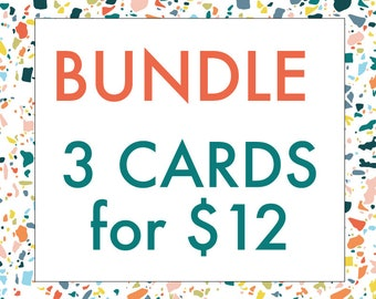 BUNDLE TIME: 3 Cards for 12