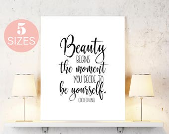 Beauty begins the moment, to be yourself, Coco Chanel quote, black white quote, black white art, typography art, inspirational, motivational
