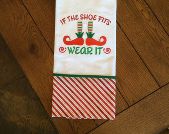 Christmas Towel - If the Shoe Fits