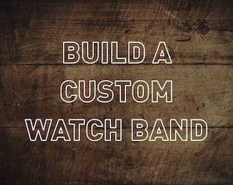 Custom Leather Watch Strap // Horween Leather Watch Band // 18mm, 19mm, 20mm, 22mm, 24mm and custom size watch straps