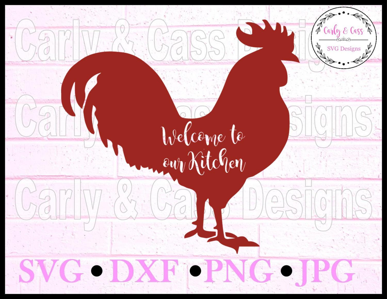 Welcome to our kitchen, Kitchen svg, rooster svg, SVG, DXF, JPG, eps ...