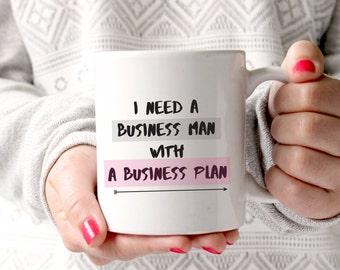 I need a business man Mug