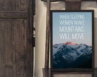 When Sleeping Women Wake Mountains Will Move | 8.5x11 Inch Mountain Poster