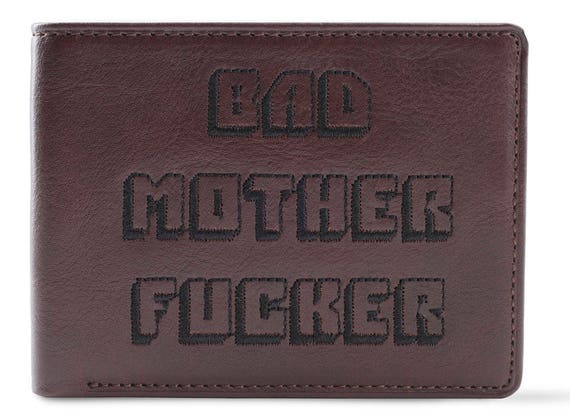 Bad Mother Fucker Dark Brown Embroidered Leather Wallet