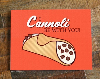 "Funny Love Card ""I Cannoli Be With You"" - Cannoli Card, Funny Anniversary Card, Husband Wife Boyfriend Girlfriend, Significant Other Card"