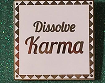 Dissolve Karma Enamel Pin