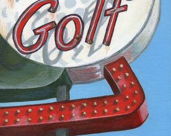 Limited Edition Fine Art Print, Golf Neon Sign, Retro Roadside Art Giclee from Painting by Debbie Shirley