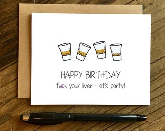 Funny Birthday Card - 21st Birthday Card - Friend Birthday Card - F-ck Your Liver.