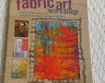 Fabric Art Workshop Softcover Book by Susan Stein