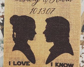 Star Wars - I love you / I know - Couple - Wedding - Anniversary - Wall Decor - Personalized - Burlap Print - 8.5x11