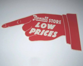 Vintage Large Rexall Drug Store Low Prices Red and White Hand with Pointing Finger Paper Sign