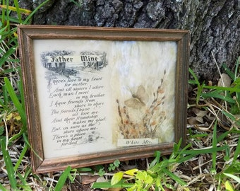 Father Mine vintage Buzza Motto style framed poem with pressed flowers and a butterfly by Rental & Newman