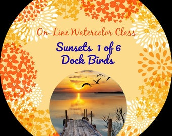 On-Line Watercolor Class-How to Package and Critique Of Sunsets (1 of 6) Dock Birds -Watercolors-Instruction-Painting Lessons