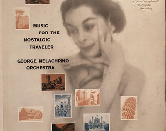 Music for the Nostalgic Traveler Vinyl Record George Melachrino Orchestra  Easy Listening