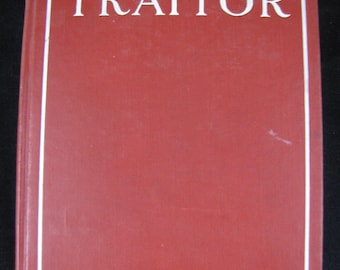 Traitor: A Story of the Invisible Empire // 1907 Hardback //Thomas Dixon  Jr.